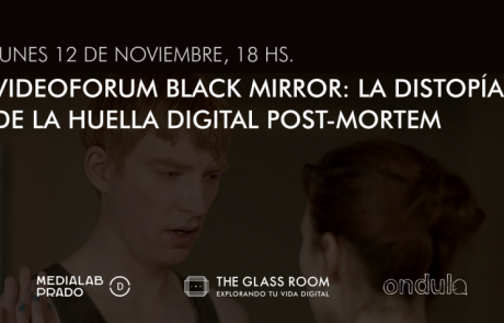 Videoforum: La distopía de la huella digital